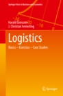 Logistics : Basics - Exercises - Case Studies - eBook