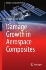 Damage Growth in Aerospace Composites - eBook