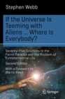 If the Universe Is Teeming with Aliens ... WHERE IS EVERYBODY? : Seventy-Five Solutions to the Fermi Paradox and the Problem of Extraterrestrial Life - Book