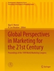 Global Perspectives in Marketing for the 21st Century : Proceedings of the 1999 World Marketing Congress - Book