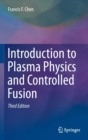 Introduction to Plasma Physics and Controlled Fusion - Book