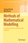 Methods of Mathematical Modelling : Continuous Systems and Differential Equations - eBook