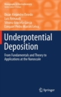 Underpotential Deposition : From  Fundamentals and Theory to Applications at the Nanoscale - Book