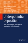 Underpotential Deposition : From  Fundamentals and Theory to Applications at the Nanoscale - eBook