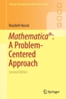Mathematica (R): A Problem-Centered Approach - Book