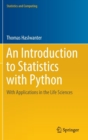 An Introduction to Statistics with Python : With Applications in the Life Sciences - Book