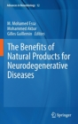 The Benefits of Natural Products for Neurodegenerative Diseases - Book