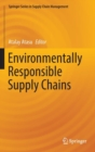 Environmentally Responsible Supply Chains - Book