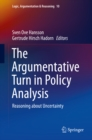 The Argumentative Turn in Policy Analysis : Reasoning about Uncertainty - eBook