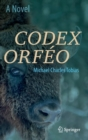Codex Orfeo : A Novel - Book