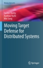 Moving Target Defense for Distributed Systems - Book