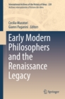 Early Modern Philosophers and the Renaissance Legacy - eBook