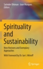 Spirituality and Sustainability : New Horizons and Exemplary Approaches - Book