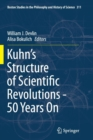Kuhn's Structure of Scientific Revolutions - 50 Years On - Book
