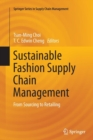 Sustainable Fashion Supply Chain Management : From Sourcing to Retailing - Book