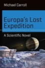 Europa's Lost Expedition : A Scientific Novel - Book