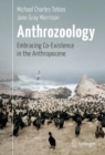 Anthrozoology : Embracing Co-Existence in the Anthropocene - eBook