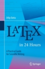 LaTeX in 24 Hours : A Practical Guide for Scientific Writing - Book