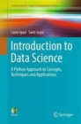 Introduction to Data Science : A Python Approach to Concepts, Techniques and Applications - Book