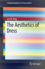 The Aesthetics of Dress - Book