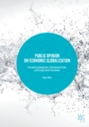 Public Opinion on Economic Globalization : Considering Immigration, International Trade, and Foreign Direct Investment - eBook