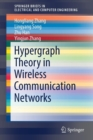 Hypergraph Theory in Wireless Communication Networks - Book