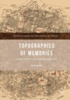 Topographies of Memories : A New Poetics of Commemoration - eBook