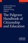 The Palgrave Handbook of Citizenship and Education - Book