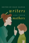 Writers and Their Mothers - Book