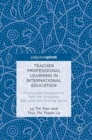 Teacher Professional Learning in International Education : Practice and Perspectives from the Vocational Education and Training Sector - Book