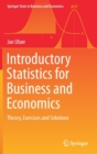 Introductory Statistics for Business and Economics : Theory, Exercises and Solutions - Book