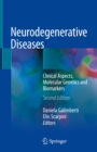 Neurodegenerative Diseases : Clinical Aspects, Molecular Genetics and Biomarkers - eBook