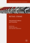Retail Crime : International Evidence and Prevention - eBook