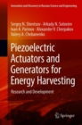 Piezoelectric Actuators and Generators for Energy Harvesting : Research and Development - Book