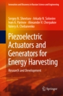 Piezoelectric Actuators and Generators for Energy Harvesting : Research and Development - eBook