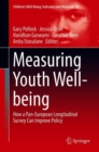 Measuring Youth Well-being : How a Pan-European Longitudinal Survey Can Improve Policy - Book