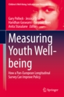 Measuring Youth Well-being : How a Pan-European Longitudinal Survey Can Improve Policy - eBook