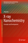 X-ray Nanochemistry : Concepts and Development - eBook