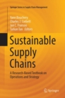 Sustainable Supply Chains : A Research-Based Textbook on Operations and Strategy - Book
