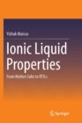 Ionic Liquid Properties : From Molten Salts to RTILs - Book
