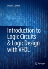 Introduction to Logic Circuits & Logic Design with VHDL - Book