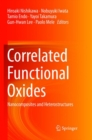 Correlated Functional Oxides : Nanocomposites and Heterostructures - Book