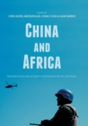 China and Africa : Building Peace and Security Cooperation on the Continent - Book