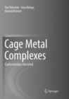 Cage Metal Complexes : Clathrochelates Revisited - Book