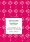 The Economics of Addictive Behaviours Volume III : The Private and Social Costs of the Abuse of Illicit Drugs and Their Remedies - Book