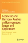 Geometric and Harmonic Analysis on Homogeneous Spaces and Applications : TJC 2015, Monastir, Tunisia, December 18-23 - Book