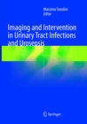 Imaging and Intervention in Urinary Tract Infections and Urosepsis - Book