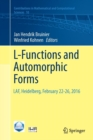 L-Functions and Automorphic Forms : LAF, Heidelberg, February 22-26, 2016 - Book