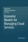 Economic Models for Managing Cloud Services - Book