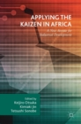 Applying the Kaizen in Africa : A New Avenue for Industrial Development - Book